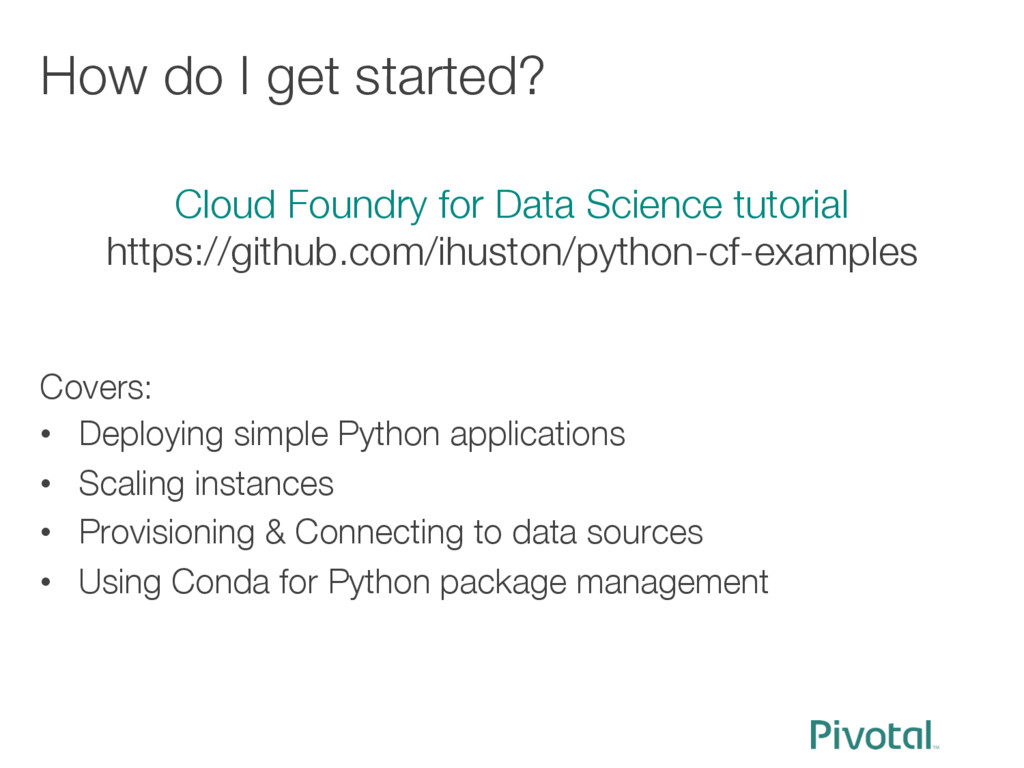 How do I get started? Covers: • Deploying si...