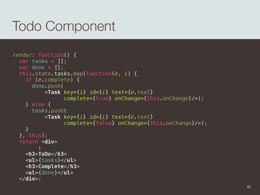 Todo Component render: function() {