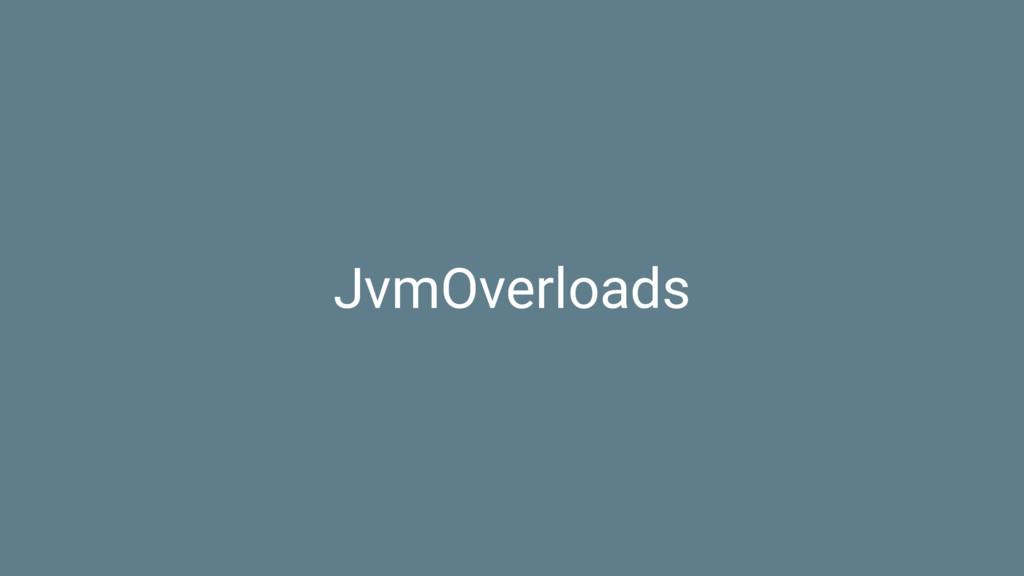 JvmOverloads