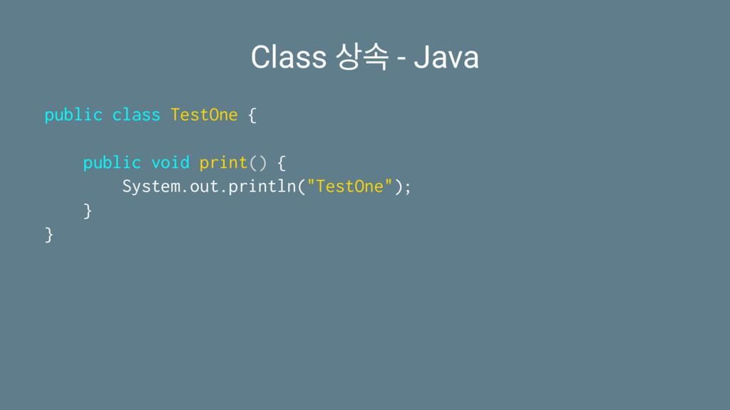 Class ࣘ - Java public class TestOne { public v...