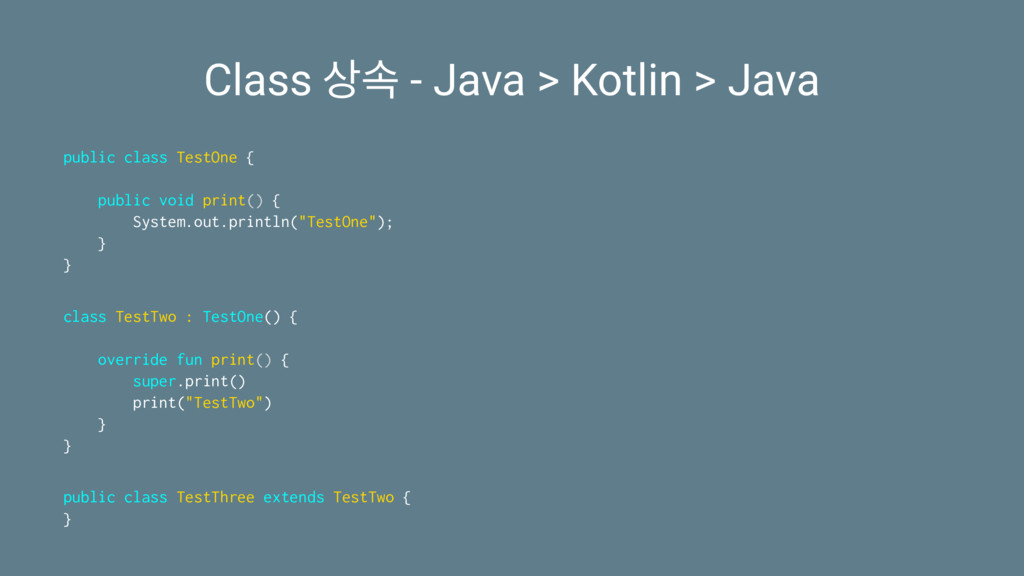 Class ࣘ - Java > Kotlin > Java public class Te...