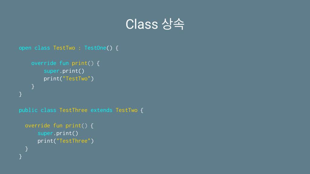 Class ࣘ open class TestTwo : TestOne() { overr...