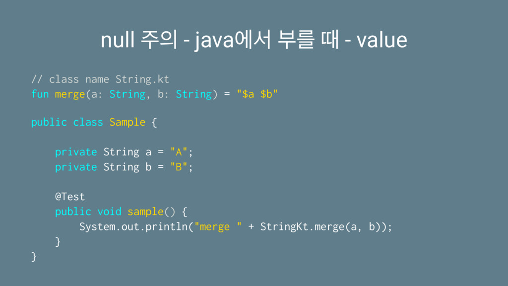 null  - javaীࢲ ࠗܳ ٸ - value // class name Str...