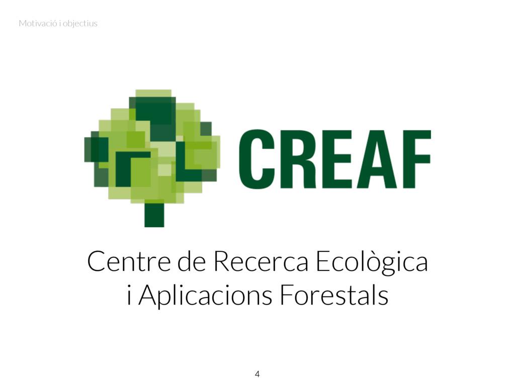 Centre de Recerca Ecològica i Aplicacions Fores...