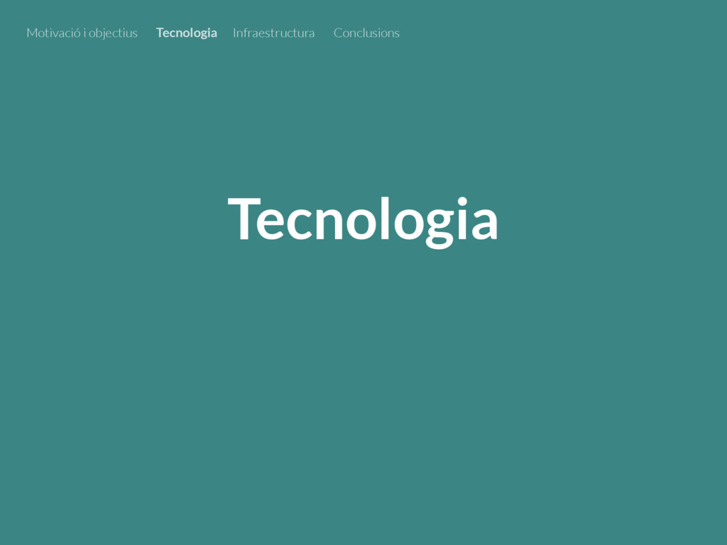 Tecnologia Motivació i objectius Tecnologia Inf...