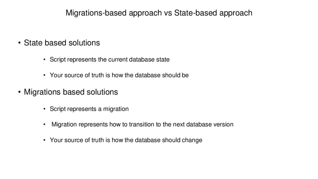 Migrations-based approach vs State-based approa...