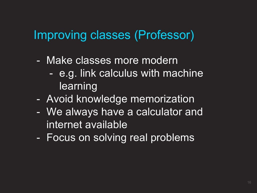 - Make classes more modern - e.g. link calculus...