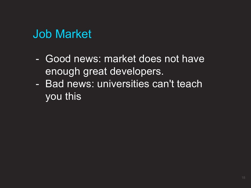 - Good news: market does not have enough great ...