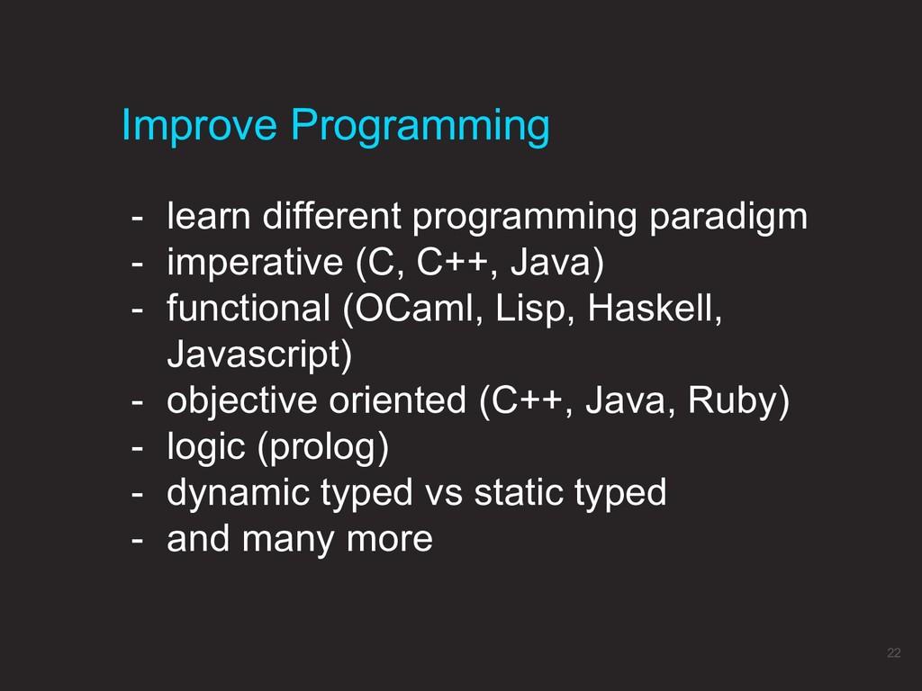 - learn different programming paradigm - impera...