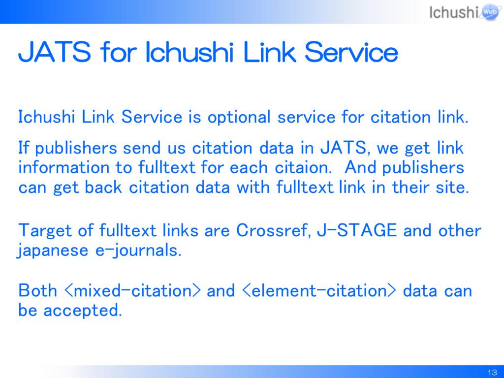 13 JATS for Ichushi Link Service Ichushi Link S...