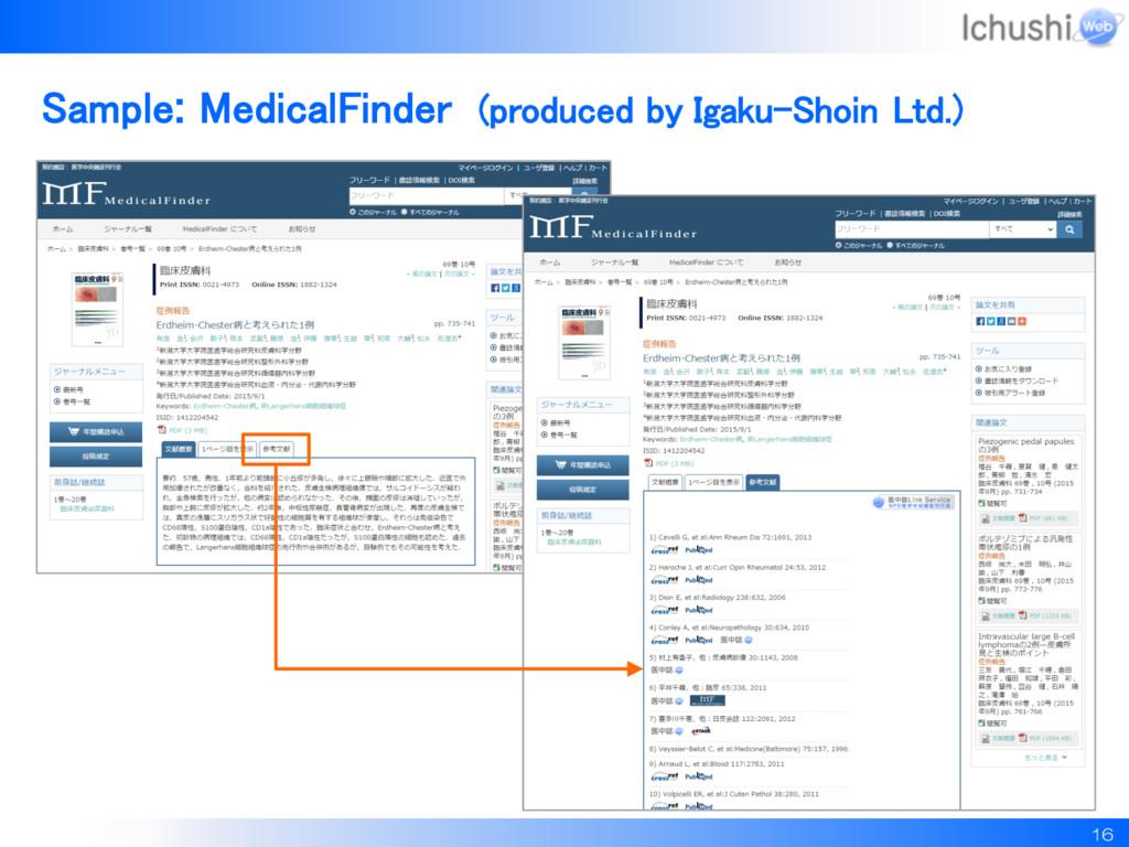 16 Sample: MedicalFinder (produced by Igaku-Sho...