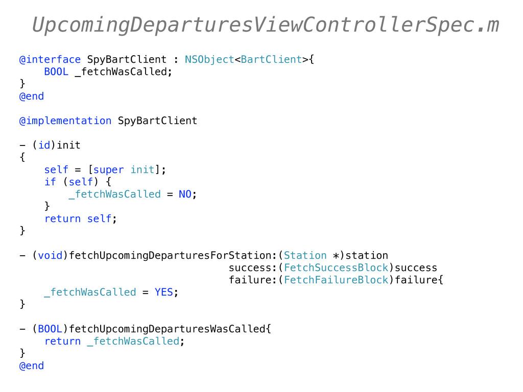 @interface SpyBartClient : NSObject<BartClient>...
