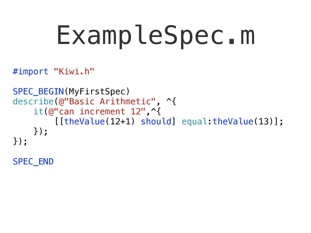 "#import ""Kiwi.h"" SPEC_BEGIN(MyFirstSpec) descri..."