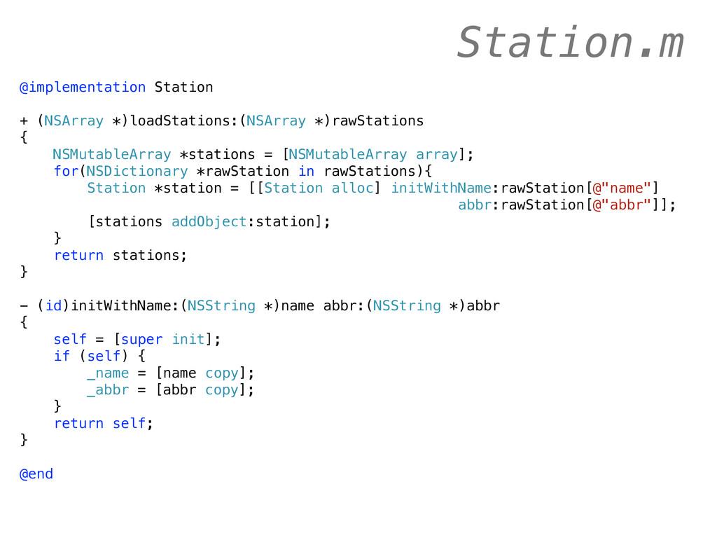 @implementation Station + (NSArray *)loadStatio...