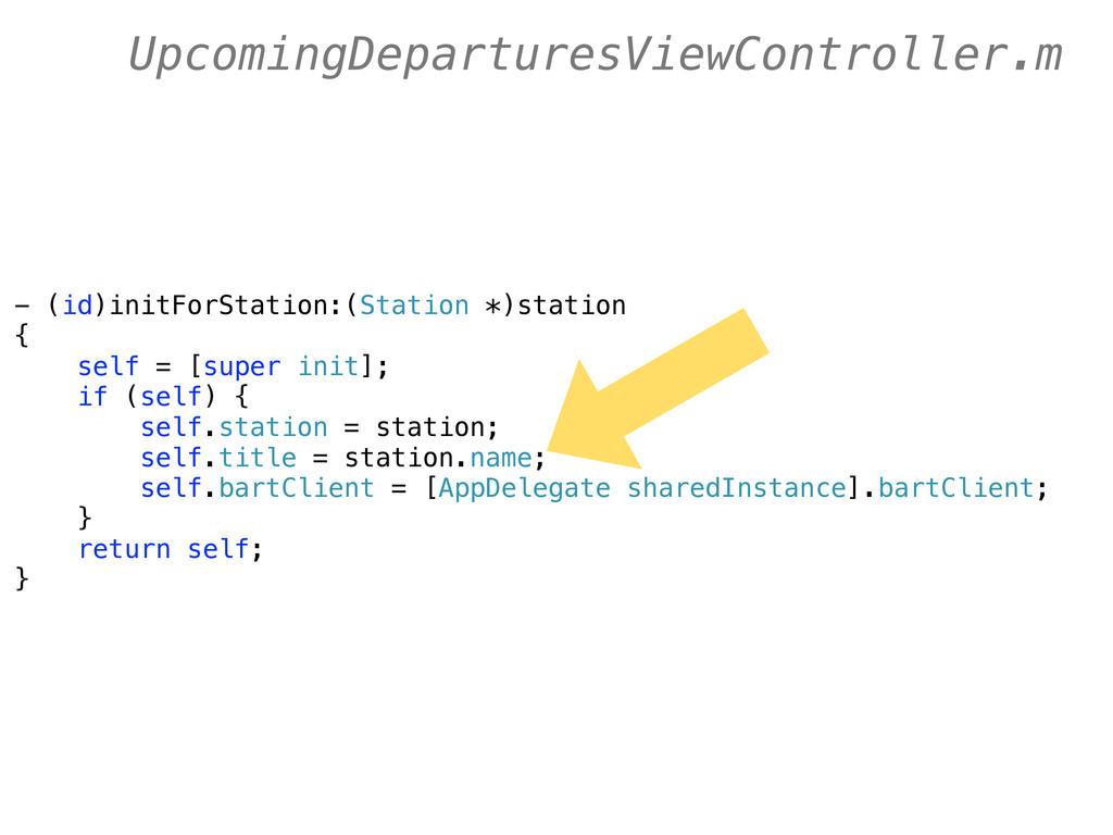 - (id)initForStation:(Station *)station { self ...
