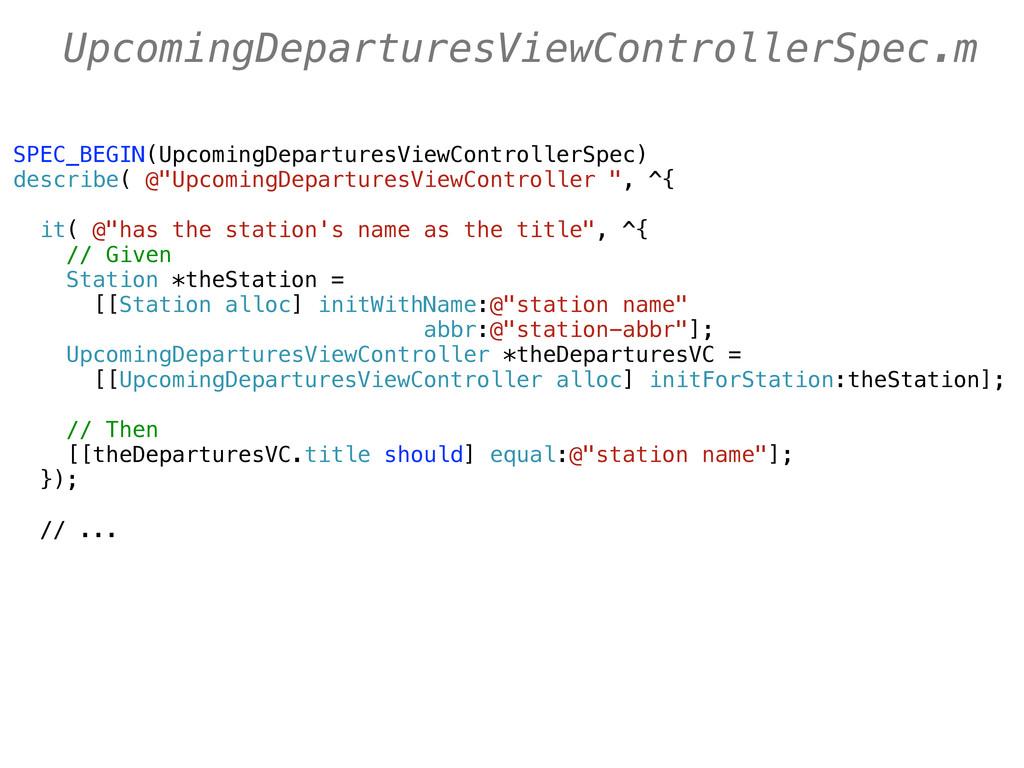 SPEC_BEGIN(UpcomingDeparturesViewControllerSpec...