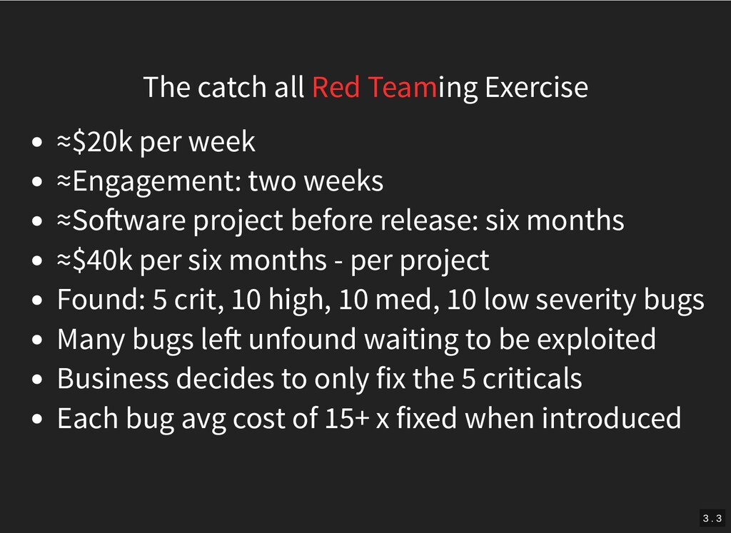 The catch all Red Teaming Exercise ≈$20k per we...