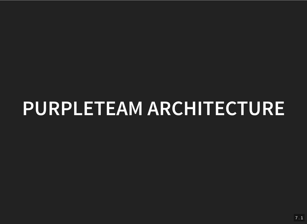 PURPLETEAM ARCHITECTURE PURPLETEAM ARCHITECTURE...