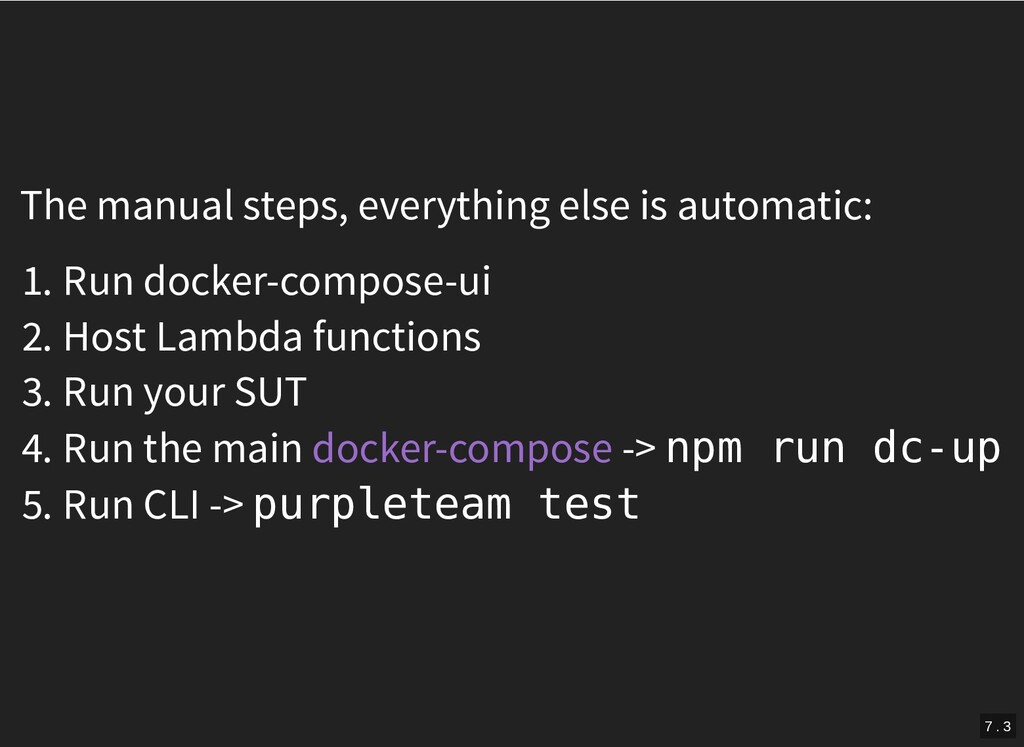 The manual steps, everything else is automatic:...
