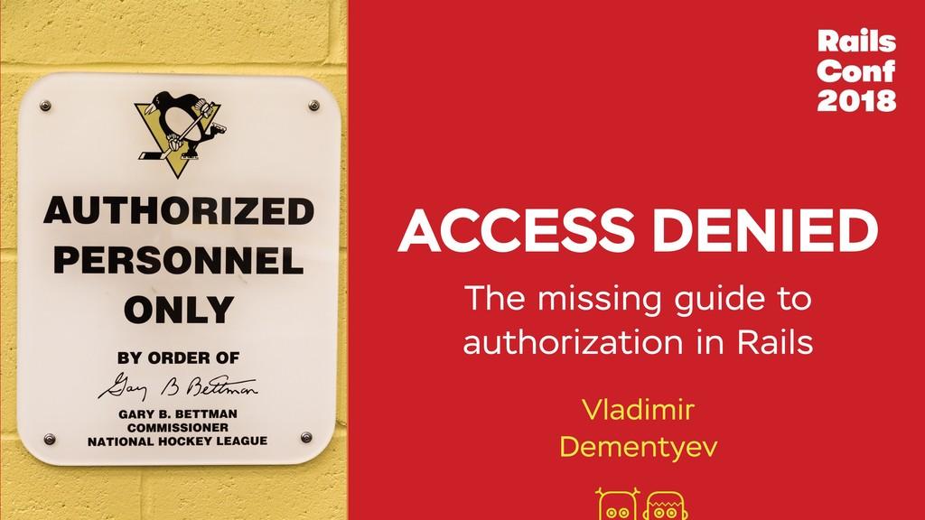 ACCESS DENIED Vladimir Dementyev The missing gu...
