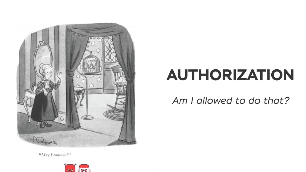 AUTHORIZATION Am I allowed to do that?