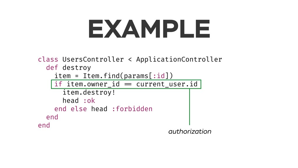 EXAMPLE class UsersController < ApplicationCont...