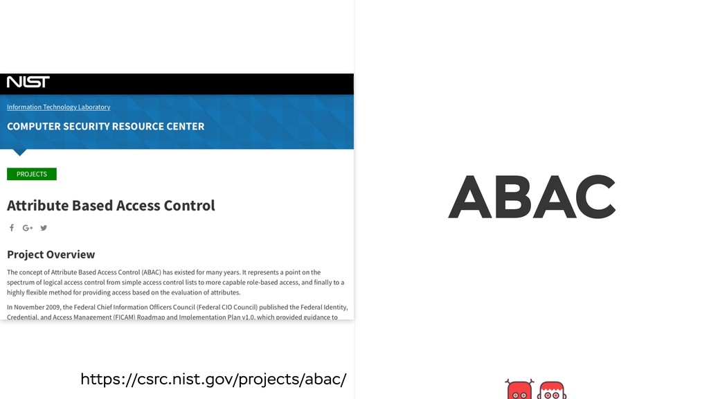 ABAC https://csrc.nist.gov/projects/abac/