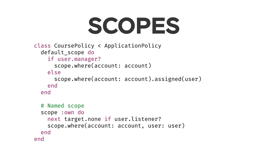 SCOPES class CoursePolicy < ApplicationPolicy d...