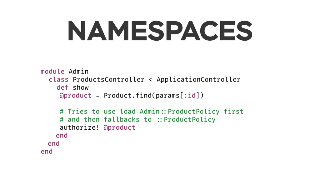 NAMESPACES module Admin class ProductsControlle...