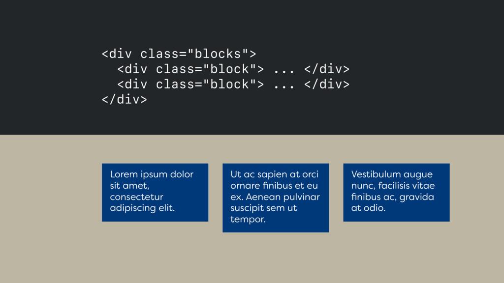 """<div class=""""blocks""""> <div class=""""block""""> ... <..."""