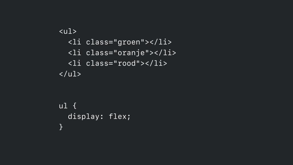 """<ul> <li class=""""groen""""></li> <li class=""""oranj..."""
