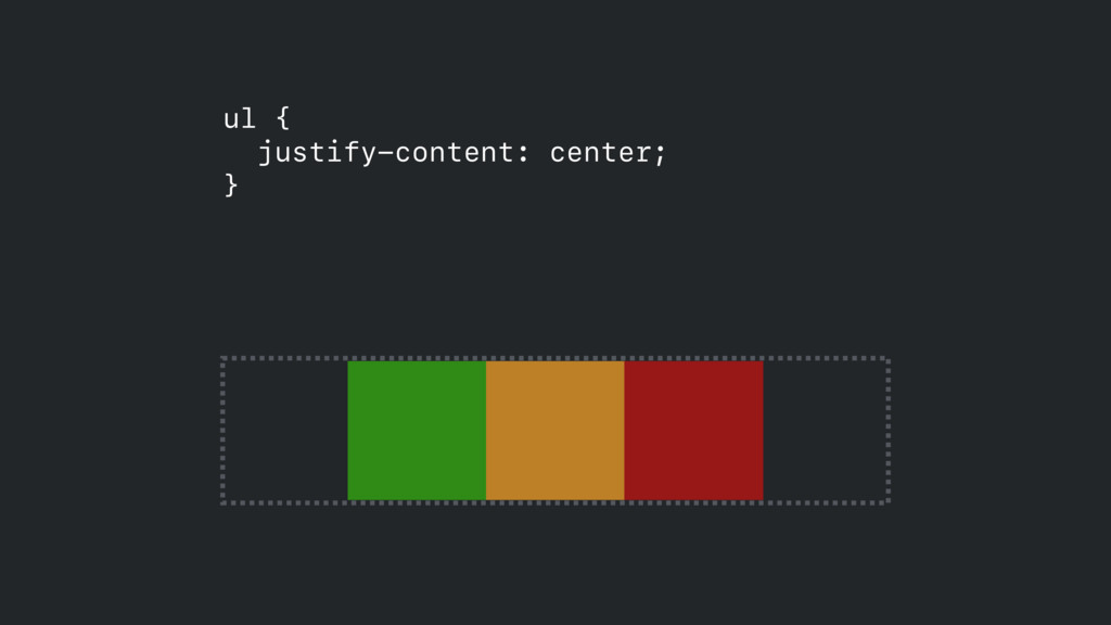 ul { justify-content: center;  }