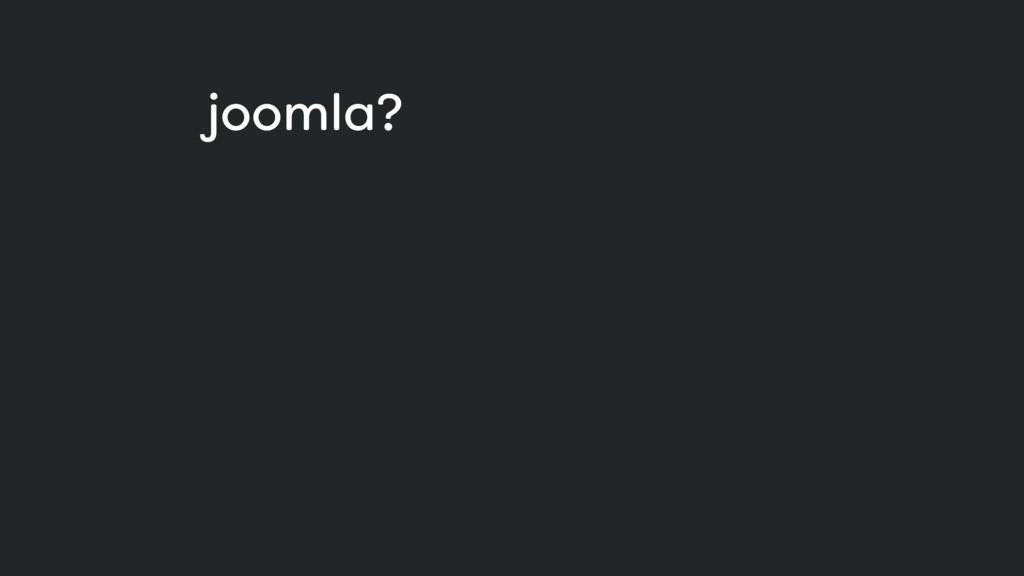 joomla?