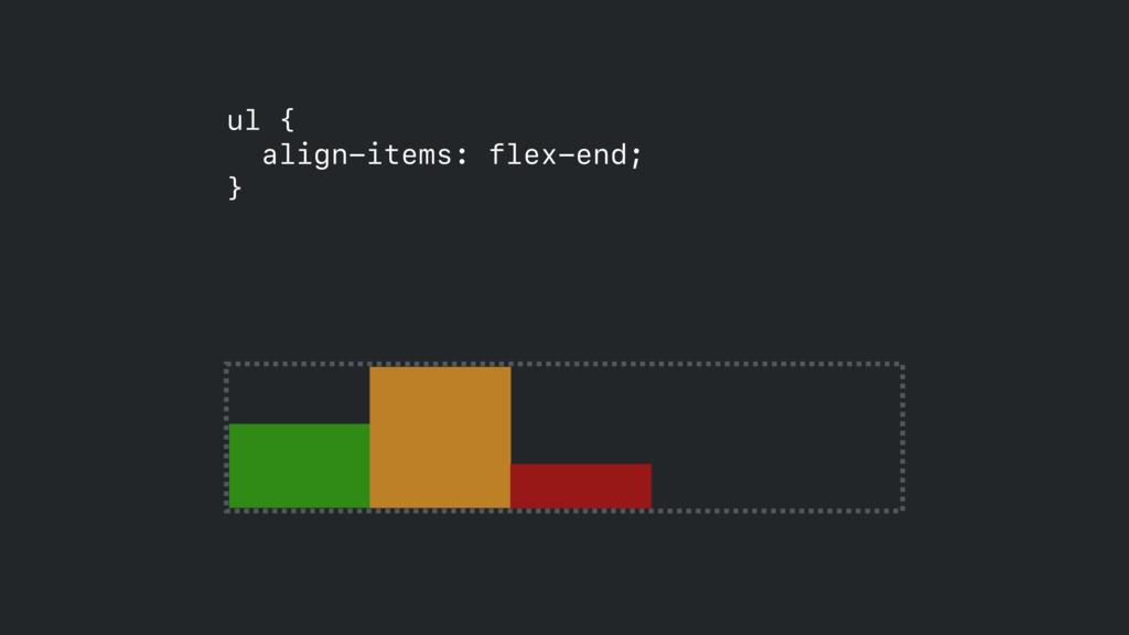 ul { align-items: flex-end; }