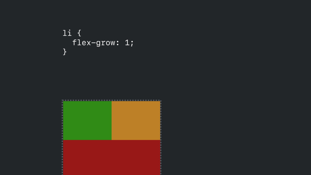 li { flex-grow: 1; }