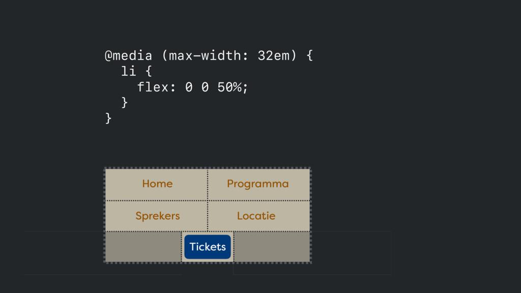 @media (max-width: 32em) { li { flex: 0 0 50%;...