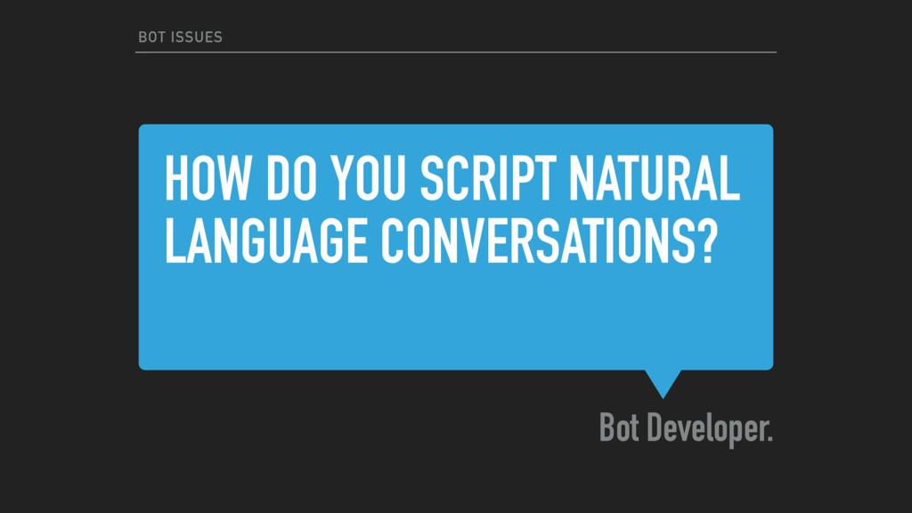 HOW DO YOU SCRIPT NATURAL LANGUAGE CONVERSATION...