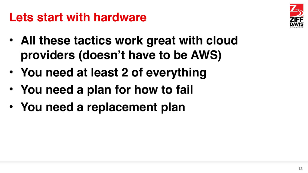 Lets start with hardware • All these tactics wo...