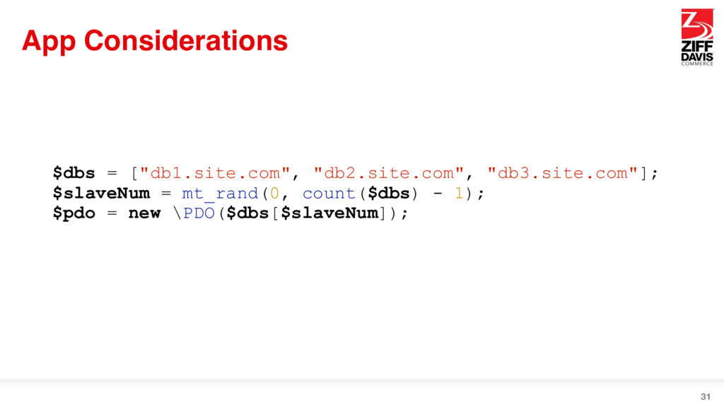 "App Considerations 31 $dbs = [""db1.site.com"", ""..."
