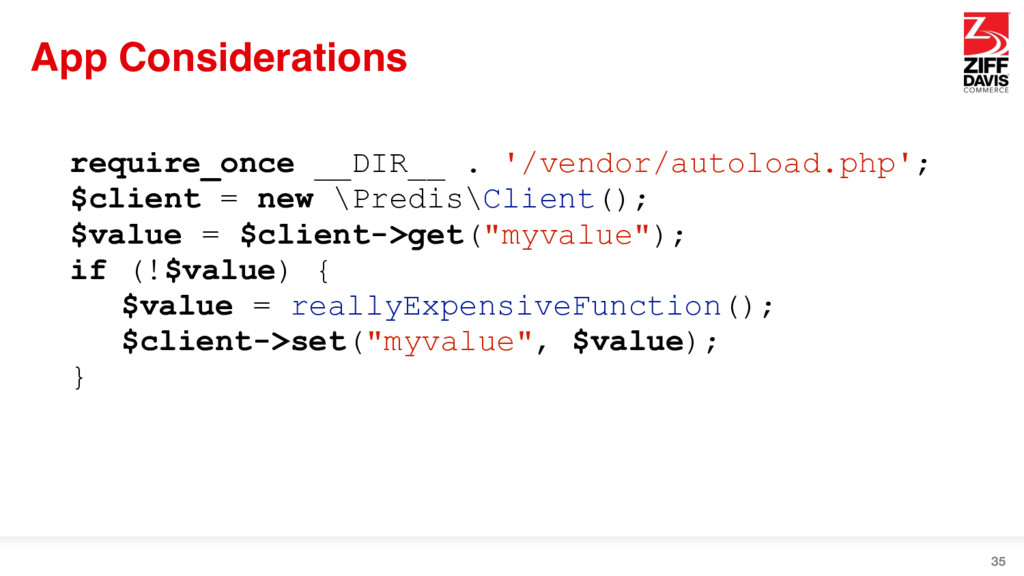 App Considerations 35 require_once __DIR__ . '/...