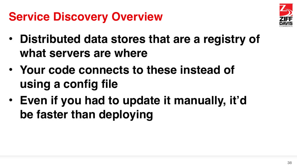 Service Discovery Overview • Distributed data s...