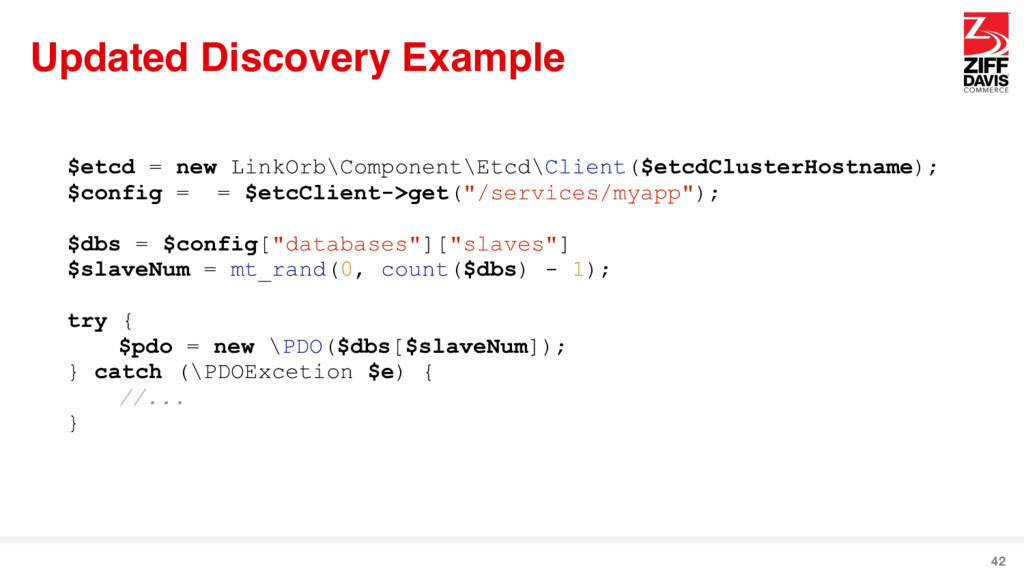 Updated Discovery Example 42 $etcd = new LinkOr...
