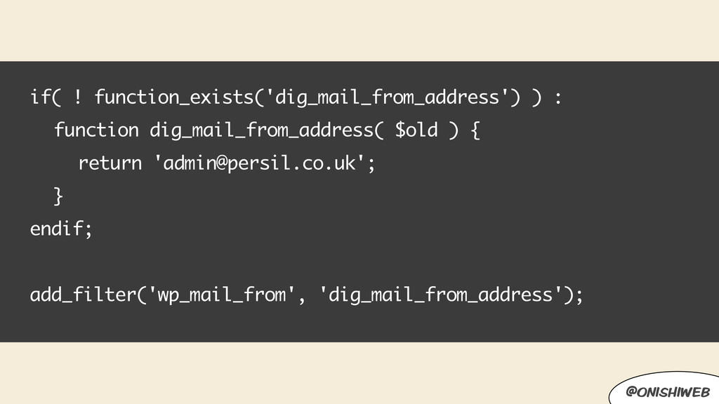 if( ! function_exists('dig_mail_from_address') ...