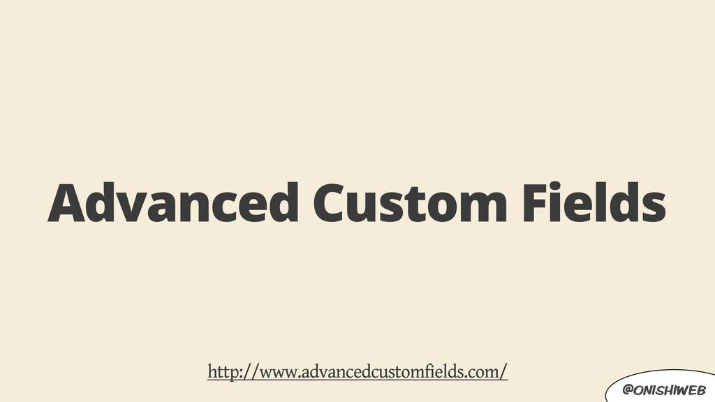 @onishiweb Advanced Custom Fields http://www.ad...