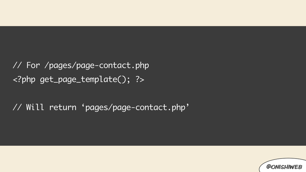 // For /pages/page-contact.php <?php get_page_t...