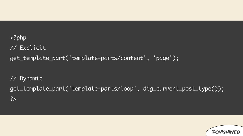 <?php // Explicit get_template_part('template-p...
