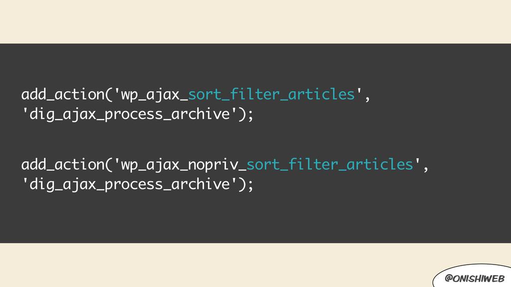 add_action('wp_ajax_sort_filter_articles', 'dig...