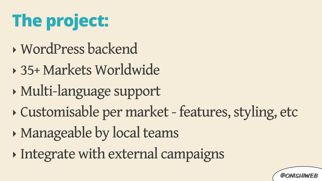 @onishiweb The project: ‣ WordPress backend ‣ 3...