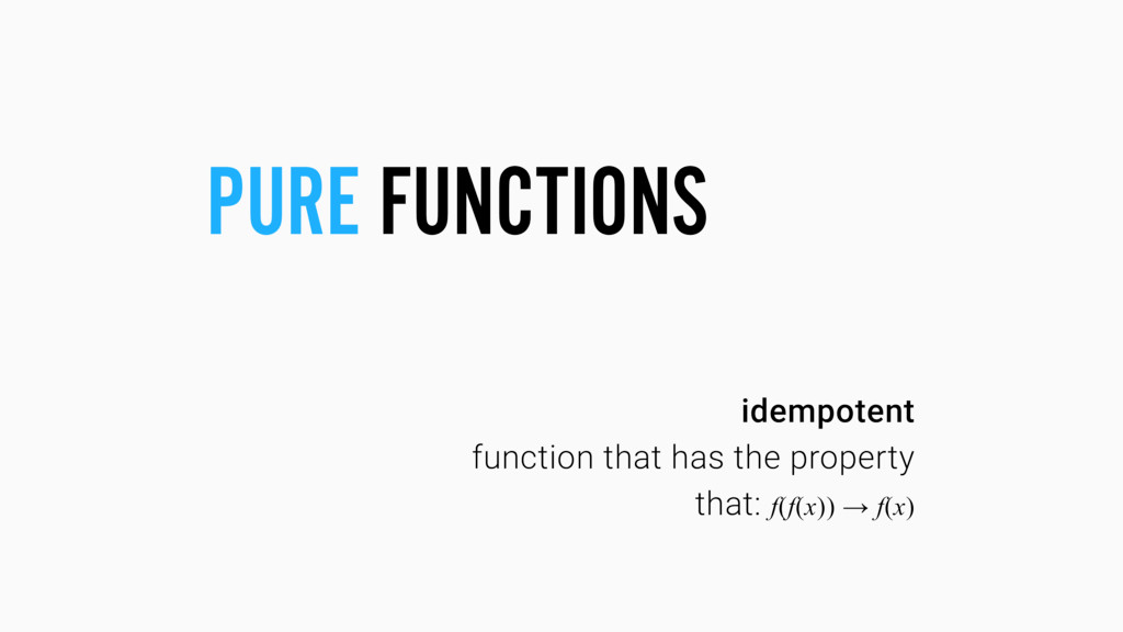 idempotent function that has the property that:...