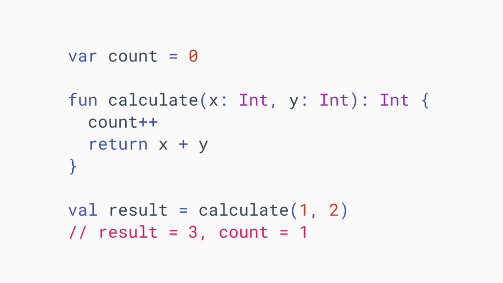 var count = 0 fun calculate(x: Int, y: Int): In...